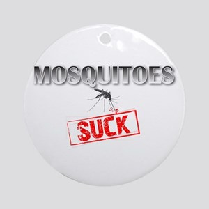 Mosquitoes SUCK funny graphic Ornament (Round)