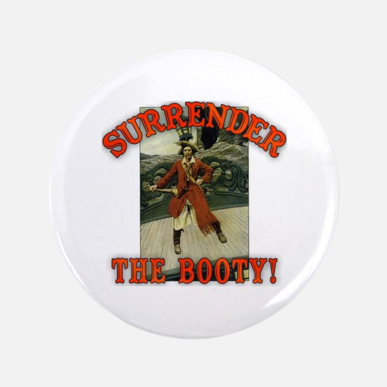 """Surrender the Booty! 3.5"""" Button"""