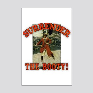 Surrender the Booty! Mini Poster Print