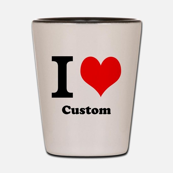 Custom Love Shot Glass