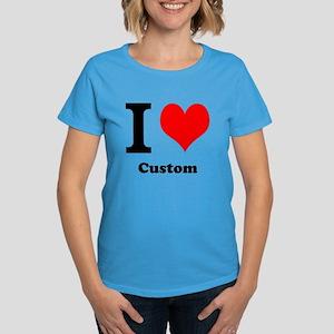 Custom Love Women's Dark T-Shirt