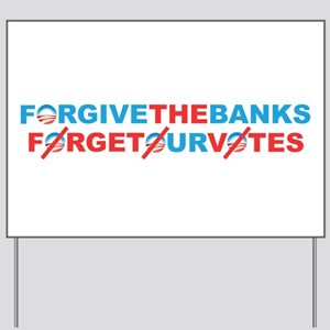 forgive_and_forget Yard Sign