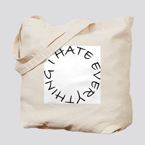 Tote Bag i hate everything