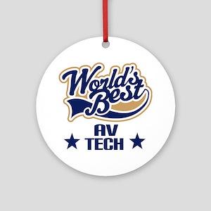 AV Tech Gift (Worlds Best) Ornament (Round)