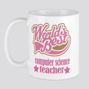 Computer Science Teacher Gift (Worlds Best) Mug