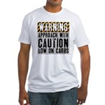 Warning - low on carbs Fitted T-Shirt