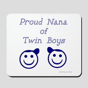 Proud Nana of Twin Boys - smiley Mousepad
