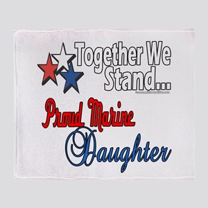 Proud Marine Daughter Throw Blanket