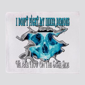 I Don't Fight My Inner Demons Throw Blanket