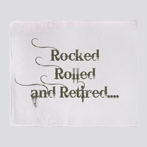 Rocked, Rolled and Retired Throw Blanket