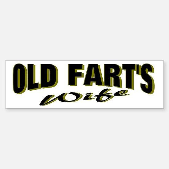 Old Fart's Wife Bumper Bumper Bumper Sticker