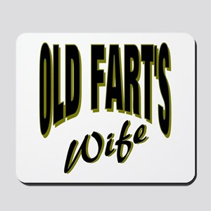 Ols Fart's Wife Mousepad