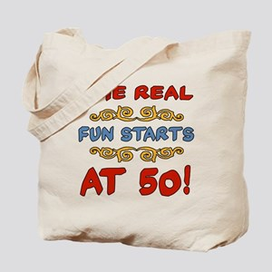 Real Fun 50th Birthday Tote Bag