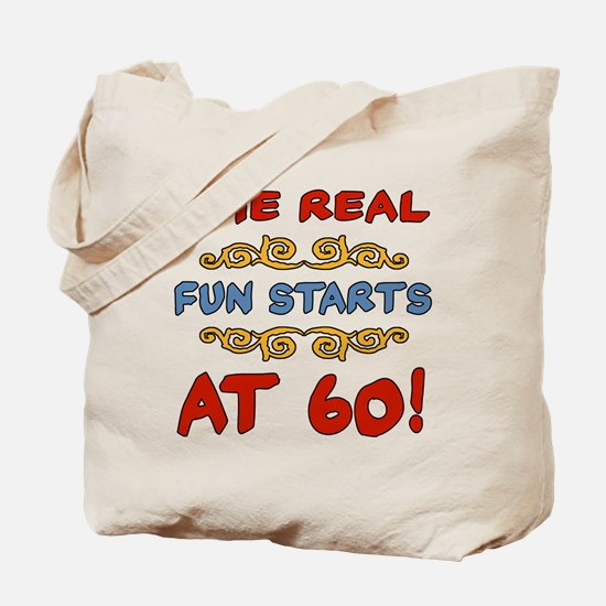 Real Fun 60th Birthday Tote Bag