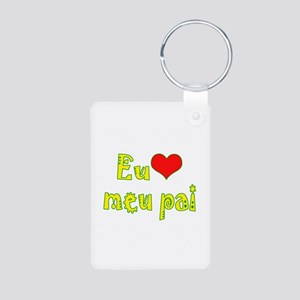 I Love Dad (Port/Brasil) Aluminum Photo Keychain