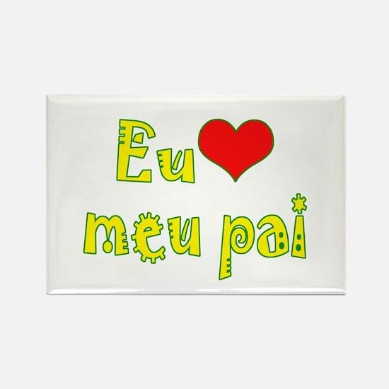 I Love Dad (Port/Brasil) Rectangle Magnet