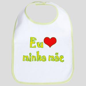 I Love Mom (Port/Brasil) Bib