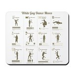 White Guy Dance Moves Mousepad