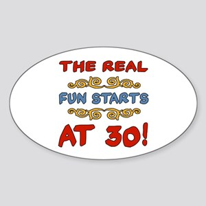 Real Fun 30th Birthday Sticker (Oval)
