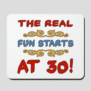 Real Fun 30th Birthday Mousepad