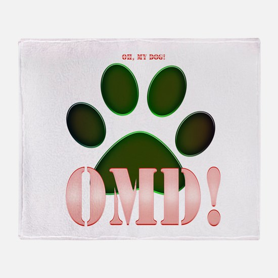 Oh, my Dog! Throw Blanket