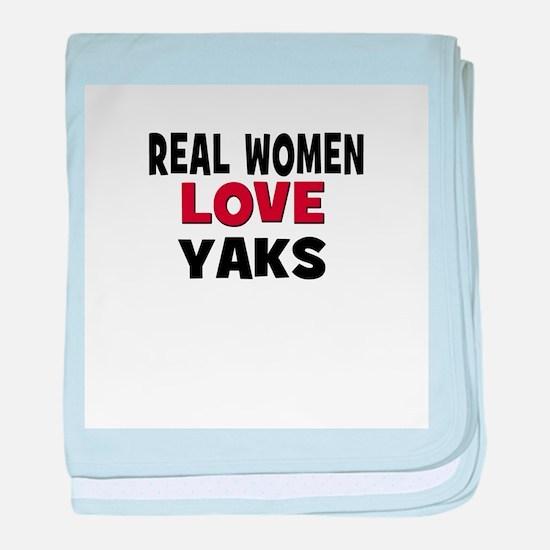 Real Women Love Yaks baby blanket