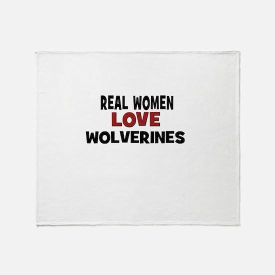 Real Women Love Wolverines Throw Blanket