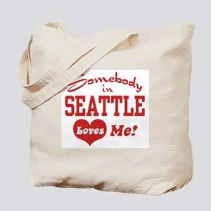 Somebody in Seattle Loves Me Tote Bag