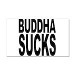 Buddha Sucks Car Magnet 20 x 12