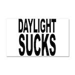 Daylight Sucks Car Magnet 20 x 12