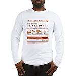 Bacon Bacon Bacon!!! Long Sleeve T-Shirt