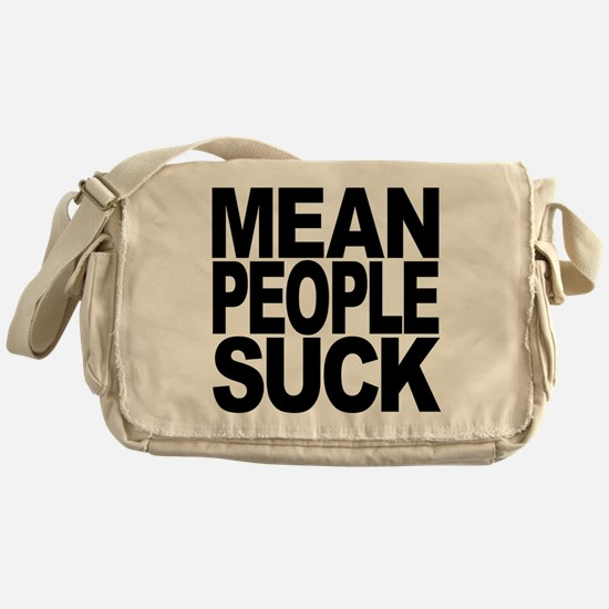 Mean People Suck Messenger Bag