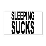 Sleeping Sucks Car Magnet 20 x 12