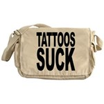 Tattoos Suck Messenger Bag