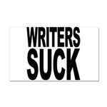 Writers Suck Car Magnet 20 x 12