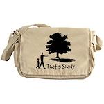 That's Shady Messenger Bag