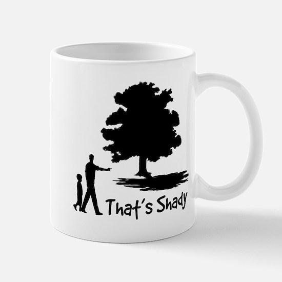 That's Shady Mug