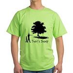 That's Shady Green T-Shirt
