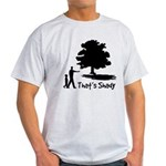 That's Shady Light T-Shirt