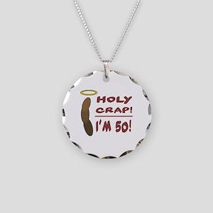 Holy Crap I'm 50! Necklace Circle Charm