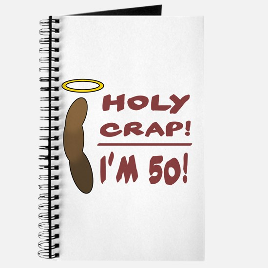 Holy Crap I'm 50! Journal