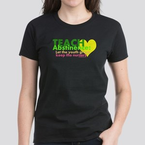 Teach Abstinance Women's Dark T-Shirt