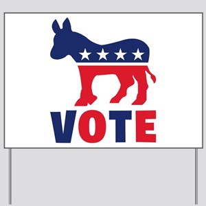 Democrat Vote Yard Sign