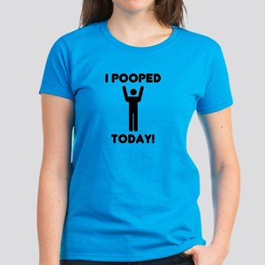 I pooped today Women's Dark T-Shirt