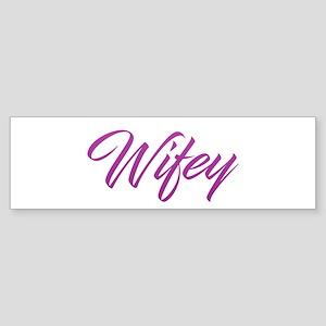Wifey Bumper Sticker
