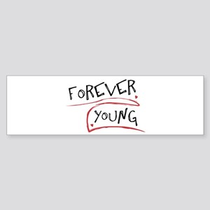 Forever Young Bumper Sticker