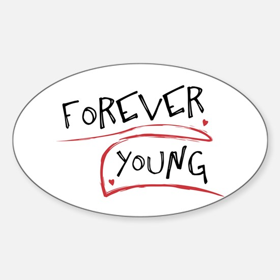 Forever Young Oval Decal