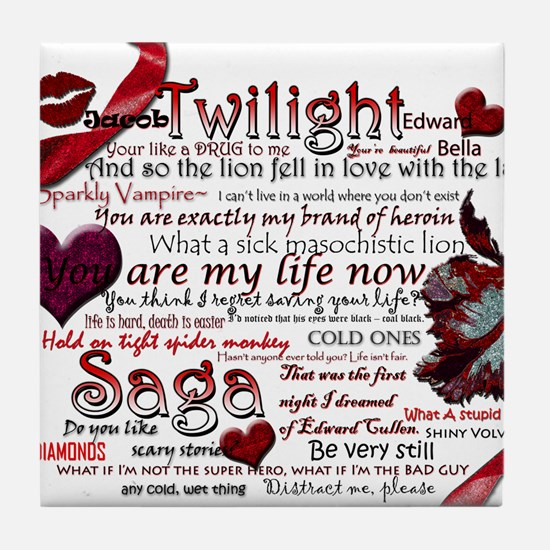 Twilight Quotes Tile Coaster