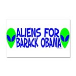 Aliens For Barack Obama Car Magnet 20 x 12