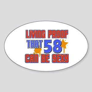 Cool 58 year old birthday design Sticker (Oval)